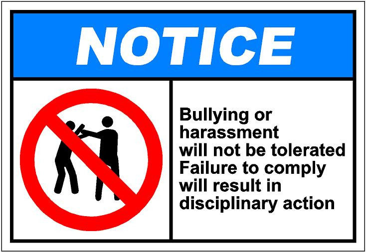 notiH015 - bullying or harassment will not be toler.jpg